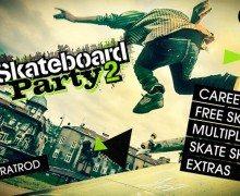 تحميل لعبة التزلج في الشوارع Skateboard Party 2