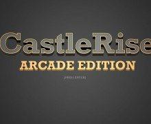 تحميل لعبة الدفاع عن المخبأ CastleRise Arcade