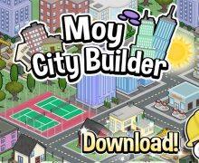 تحميل لعبة بناء الميدنة الجيدة Moy City Builder