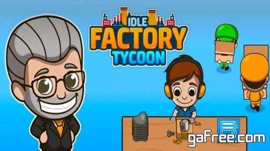 تحميل لعبة ادارة المصنع Idle Factory Tycoon