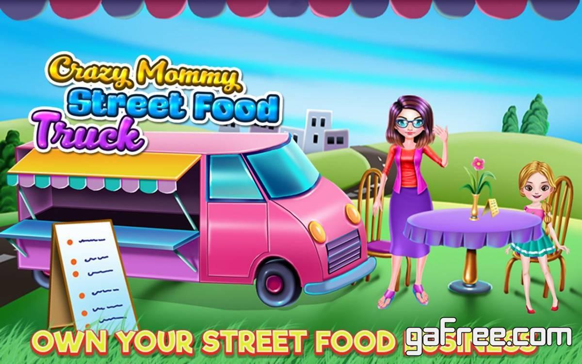 تحميل لعبة مطعم الماما Crazy Mommy Street Food Truck